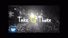 Take U There - Kiesza, Jack U