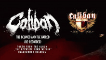 The Beloved And The Hatred – Caliban –  – Тхе Беловед Анд Тхе Хатред