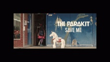 Save Me - The Parakit feat. Alden Jacob