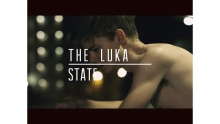 30 Minute Break - The Luka State