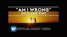 Am I Wrong - Nico Vinz