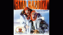 Fous Ta Cagoule (Playmobitch Dirty South Remix) – Fatal Bazooka – Фатал Базоока – Фоус Цагоуле