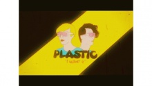 I Want You - Plastic